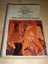 THE SEVENTH HOUR BY GRACE LIVINGSTON HILL
