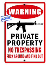 No Trespassing Sign Private Property Ar15 Durable Aluminum No Rust #Fafo076