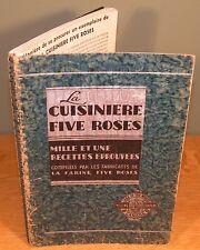 LA CUISINIÈRE FIVE ROSES livre de recette, édition de 1939