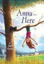 Anna Was Here by Jane Kurtz