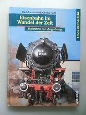 Eisenbahn im Wandel der Zeit Bahnknoten Augsburg 2004