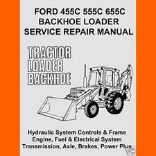 3 Volume Ford Tractors 455c 555c 655c Backhoe Loader Shop Service Repair Manual