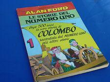 ALAN FORD Le Storie del Numero Uno NUMERO 1 Ed. MBP - QUASI EDICOLA !!