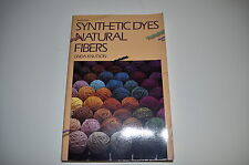 Buch Syntheticdyes Natural Fibres Linda Knutson 164 S English