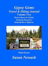 Susan Newark Gypsy Gems Travel & Hiking Journal Mt Shasta Klamath River Highway