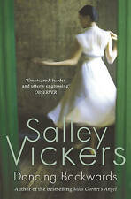 Dancing Backwards by Salley Vickers (Paperback, 2010) New Book