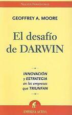 EL DESAFIO DE DARWIN (Nuevos Paradigmas) (Spanish Edition) by Geoffrey Moore