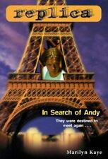 In Search of Andy (Replica 12) Kaye, Marilyn Paperback