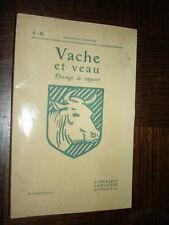 VACHE ET VEAU - Elevage de rapport - 1940
