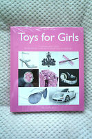 Toys For Girls Hardback Book by Patrice Farameh Brand New