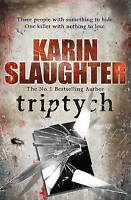 Triptych: (Will Trent / Atlanta Series 1) by Karin Slaughter Paperback New Book