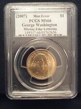 2007 WASHINGTON PCGS MS66 MISSING EDGE LETTERING US MINT ERROR DOLLAR $1 COIN