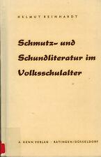 Reinhardt, Schmutz- und Schundliteratur i Volksschulalter, Schund Lektüre, 1957