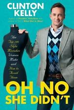 Oh No She Didn't: The Top 100 Style Mistakes Women Make and How to-ExLibrary