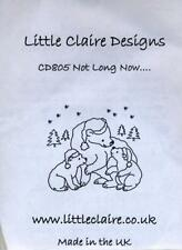 Little Claire Designs - Clear Stamp - Not Long Now - CD805