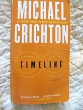 Timeline : A Novel by Michael Crichton (2013, Paperback)