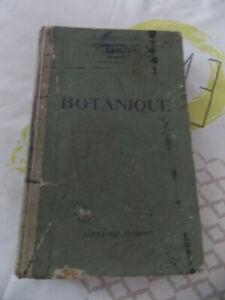 Ancien livre BOTANIQUE  DE 1932