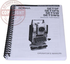 USERS MANUAL FOR SOKKIA SET5 SERIES TOTAL STATION, SURVEYING, OPERATORS