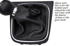 BLACK STITCHING FITS VW EOS CONVERTIBLE 2006-2013 LEATHER GEAR GAITER ONLY