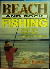 Beach and Rock Fishing Fishing Book by Gary Brown 2005  Very Good Copy 80 Pages