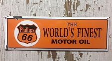 """Phillips 66~The world's finest motor Oil ~Porcelain Sign 5"""" x 17"""" FREE SHIPPING!"""