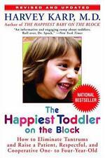 Niño más feliz en el bloque: cómo eliminar pataletas y criar a un paciente, re