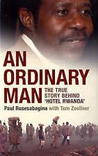 An Ordinary Man: The True Story Behind 'Hotel Rwanda', Tom Zoellner, Paul Rusesa