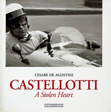 CASTELLOTTI un cuore rubato da Cesare De Agostini-Libro