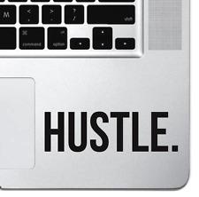 Hustle Macbook Air Pro Keyboard Sticker iPad Decal Motivational Sticker Hustler