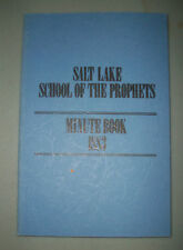 SALT LAKE SCHOOL OF THE PROPHETS MINUTE BOOK 1883 LDS Mormon Book RARE 1992