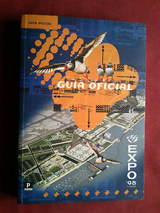 PORTUGAL 1998 EXPO 98 WORLD EXPOSITION FAIR OFFICIAL PORTUGUESE GUIDE