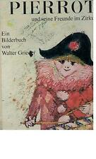 Walter Grieder - Pierrot und seine Freunde im Zirkus - 1965