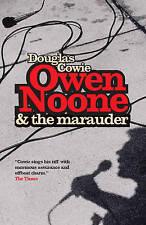 (Good)-Owen Noone and the Marauder (Paperback)-Cowie, Douglas-1841956937