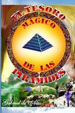 El Tesoro Magico de Las Piramides by Marcelo Gabriel Silva (2016, Paperback)