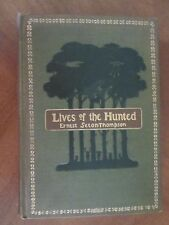 LIVES of the HUNTED by Ernest Seton-Thompson 1901 FIRST PRINTING 1st Edition