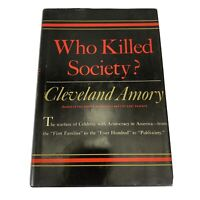 WHO KILLED SOCIETY? By Cleveland Amory, 1st ed., 1960, American High Society