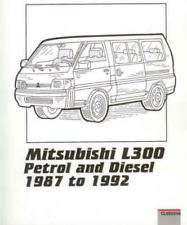 Mitsubishi L300 Delica 1.6, 2.5 Petrol Diesel 1987-1992 Workshop Manual Service
