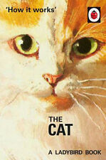 How it Works: The Cat   Jason Hazeley
