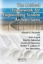 The Method Framework for Engineering System Architectures by Tom Merendino,...