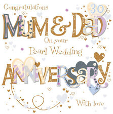 Mum & Dad Pearl 30th Wedding Anniversary Greeting Card By Talking Pictures Cards