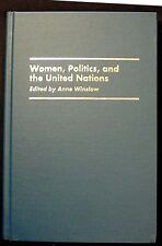 Women, Politics, and the United Nations HBk with Galey-Mary Purcell Note FINE