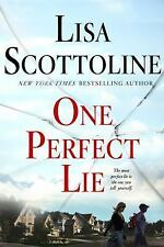 One Perfect Lie by Lisa Scottoline (2017, Hardcover)