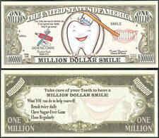 Dental Care Million Dollar Smile Bill Collectible Fake Funny Money Novelty Note