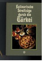 Erika Casparek-Türkkan - Kulinarische Streifzüge durch die Türkei - 1989