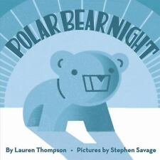 Polar Bear Night by Lauren Thompson (2004, Hardcover)
