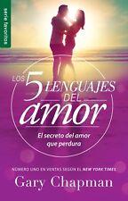 Los 5 Lenguajes del Amor: El Secreto del Amor Que Perdura by Gary Chapman