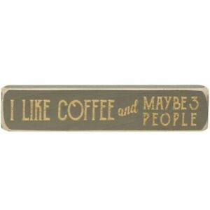 """Rustic Country Wood sign engraved word """"I LIKE COFFEE & MAYBE 3 PEOPLE"""""""