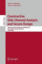 Constructive Side-Channel Analysis and Secure Design: Third International Worksh
