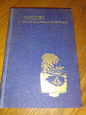 Nkosi: Story of an African Chief's Son by A. M. Anderson (1938, Hardcover) #D2