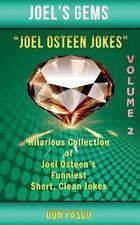 Joel Osteen Jokes Volume 2: Another Hillarious Collection of Joel Osteen's Funni